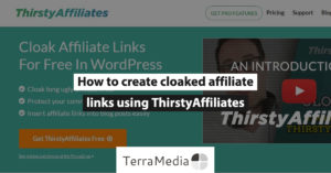 How to create cloaked affiliate links using ThirstyAffiliates